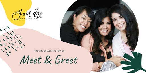 You Are Collective Pop-Up: Meet & Greet