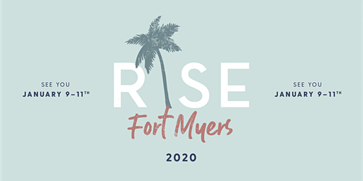 RISE Weekend Fort Myers Jan 9-11, 2020