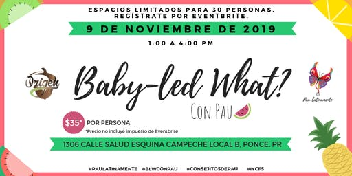Baby-led What? en Ponce