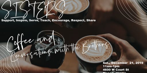 SISTERS WOMEN'S GROUP HOSTING Coffee and Conversation with the Brothers