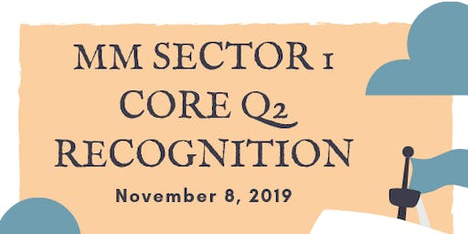 MM SECTOR 1 Q2 CORE RECOGNITION | VIKINGS VENUE, NOV. 8, 11:00 AM TO 2:00 PM