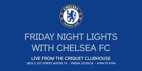Friday Night Lights with Chelsea FC tickets