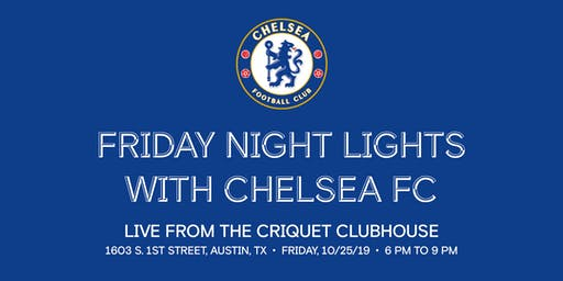 Friday Night Lights with Chelsea FC