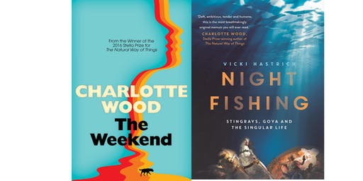 Writers & Readers: Charlotte Wood and Vicki Hastrich in conversation with Ailsa Piper