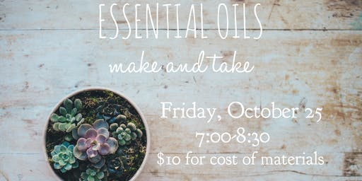 Essential Oils Make and Take