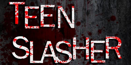 Teen Slasher 2019: The Sequel