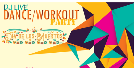 Dia de los Muertos: LIVE DJ Workout party tickets