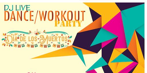 Dia de los Muertos: LIVE DJ Workout party