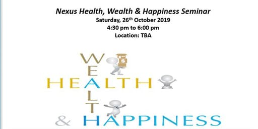 Health Wealth Happiness - Seminar