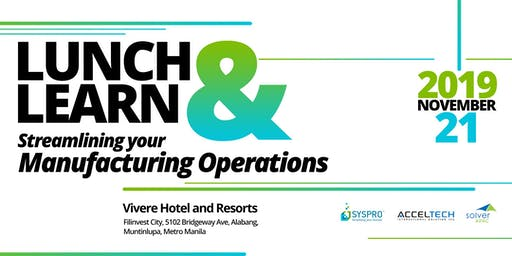Lunch & Learn: Streamlining your Manufacturing Operations