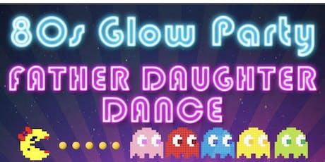 2020 Daddy Daughter Dance tickets