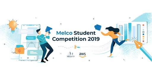 Melco Student Competition 2019