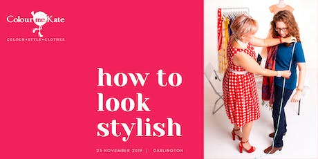 How to Look Stylish tickets
