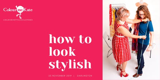 How to Look Stylish