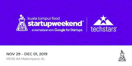 Techstars Startup Weekend Food KL tickets