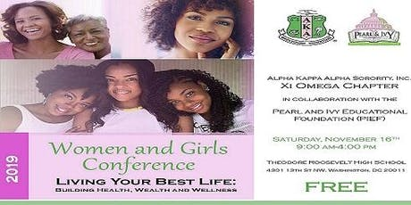 Women and Girls Conference Living Your Best Life: Building Health, Wealth, and Wellness tickets