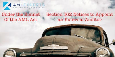 Under the Bonnet of the AML Act: Notices to Appoint an External Auditor