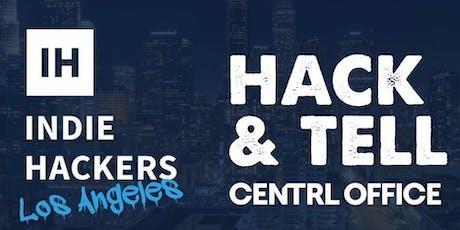 Indie Hackers Hack & Tell - DTLA tickets