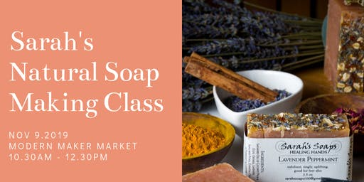 Sarah's Natural Soap Making Class