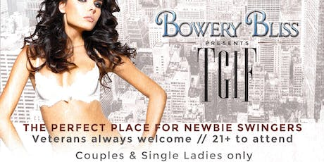 TGIF at Bowery Bliss tickets