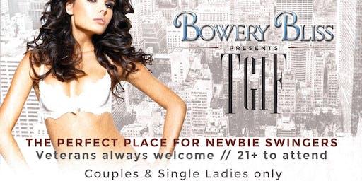 TGIF at Bowery Bliss