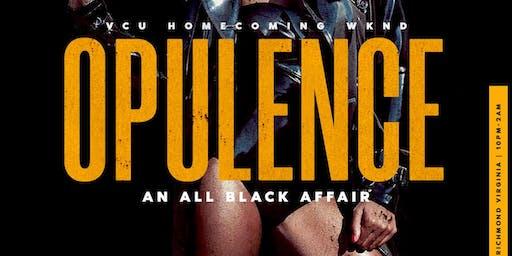 Opulence 21+ ALL BLACK