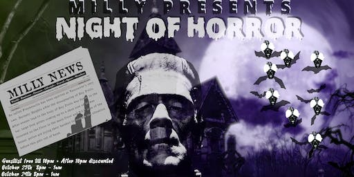 Milly  Events Present A Night of Horrors