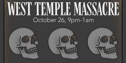 Yellow Rose Tattoo Presents, WEST TEMPLE MASSACRE!!!