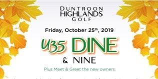 Duntroon Highlands U35 Dine & Nine plus Meet & Greet the new owners