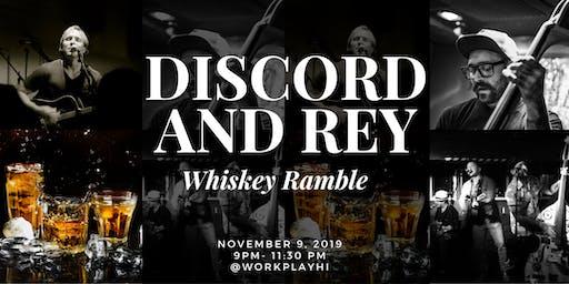 Discord & Rye 'Whiskey Ramble' Event Saturday Night