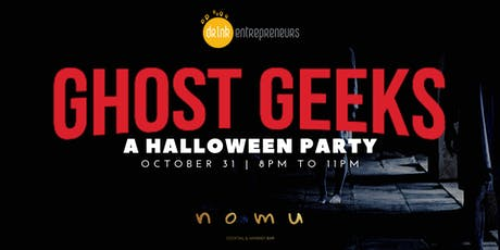 Ghost Geeks: A Halloween Party tickets