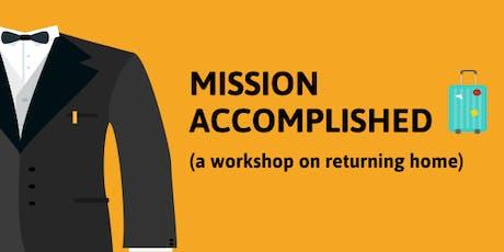 Mission Accomplished: Returning Home Workshop for Inbound Exchange Students  tickets
