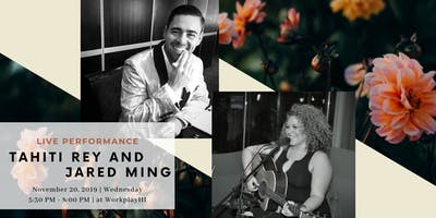 Live Acoustic Music by Tahiti Rey & Jared Ming