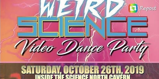 Weird Science Video Dance Party