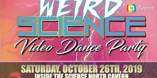 Weird Science Video Dance Party