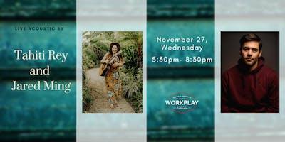 Tahiti Rey & Jared Ming Acoustic Night