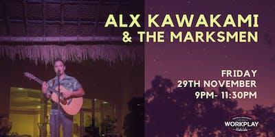 Friday Night Music by Alx Kawakami & the Marksmen