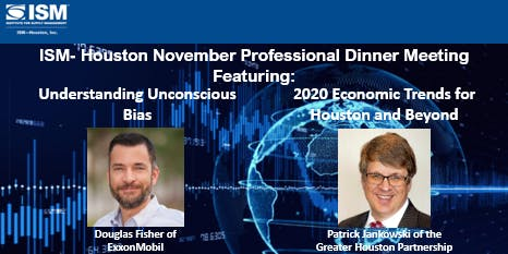 ISM- Houston November Professional Dinner Meeting (North Extension)
