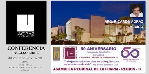 CONFERENCIA: AGRAZ Arquitectos   ARQ. RICARDO AGRAZ OROZCO    MEXICO