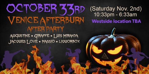 October 33rd - Venice Afterburn afterparty