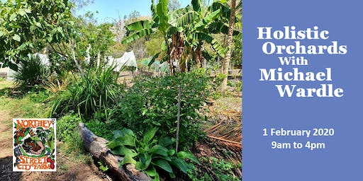 Holistic Orchards with Michael Wardle