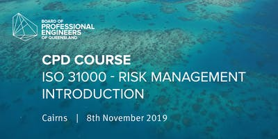 CPD Course ISO 31000 – Risk Management Introduction (Cairns)