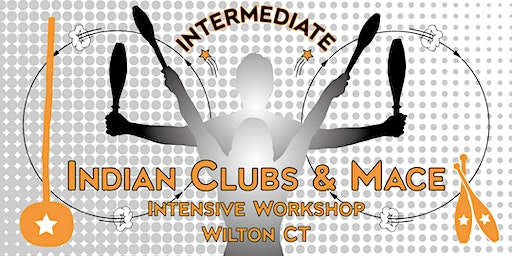 Intermediate Indian Clubs and Intensive Mace Workshop