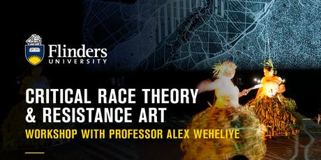 Critical Race Theory & Resistance Art | Workshop with Prof Alex Weheliye tickets