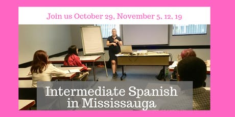 Intermediate Spanish Classes in Mississauga tickets