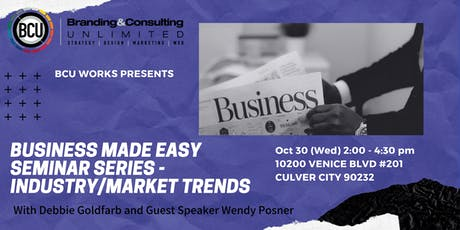 Business Made Easy Seminar Series-Industry/Market Trends tickets
