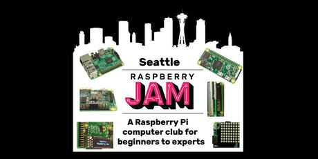 Seattle Raspberry Pi Jam Coding and Hardware Club tickets