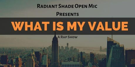 What is my VALUE (A Rap Show) tickets