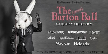 The Burton(esque) Ball tickets
