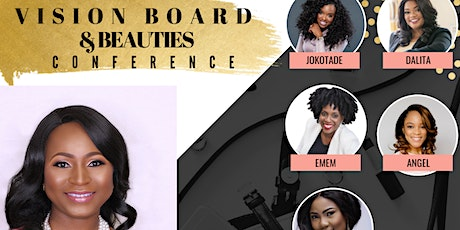 Vision Board & Beauties tickets